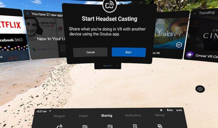 Oculus GO Cast สตรีมภาพใน VR ไปที่จอสมาร์ทโฟน